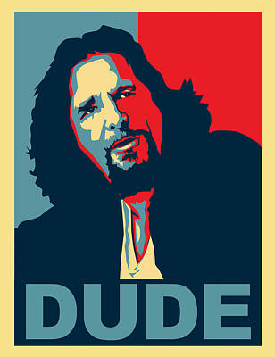 The Obamas Digital Art - The Dude Abides by Christian Broadbent