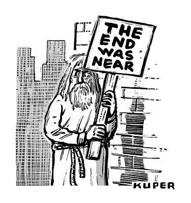 Apocalypse Drawing - The End Was Near by Peter Kuper