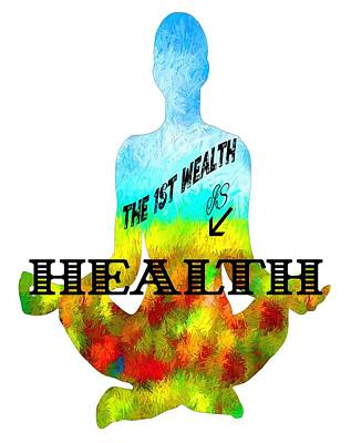 Digital Art - The First Wealth Is Health by Lena  Owens OLena Art