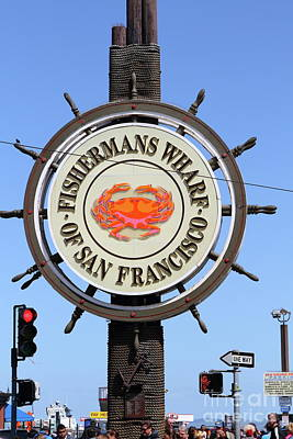 Photograph - The Fishermans Wharf Sign San Francisco California 7d14228 by San Francisco Art and Photography