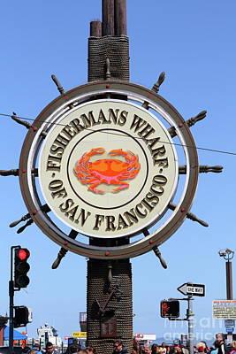 Photograph - The Fishermans Wharf Sign San Francisco California 7d14228 by San Francisco