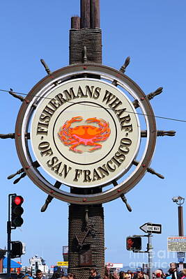 The Fishermans Wharf Sign . San Francisco California . 7d14228 Art Print by Wingsdomain Art and Photography