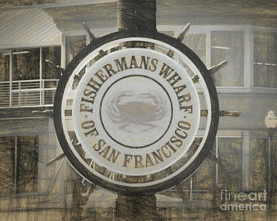 Photograph - The Fishermans Wharf Sign by Scott Cameron