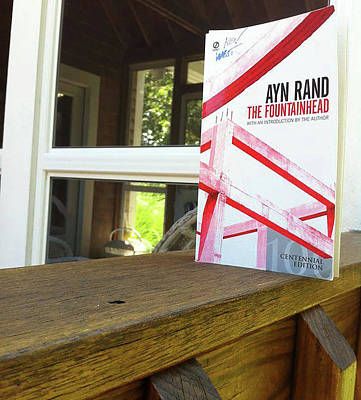Ayn Rand Wall Art - Photograph - The Fountainhead By Ayn Rand by Ken West