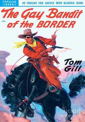 Painting - The Gay Bandit Of The Border by Unknown Artist
