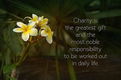 Linda King Photograph - The Gift Of Charity - Quote Art by Linda King