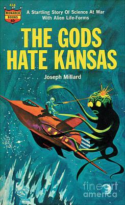 The Gods Hate Kansas Art Print
