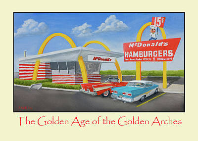 Hamburger Painting - The Golden Age Of The Golden Arches Poster by Jerry McElroy