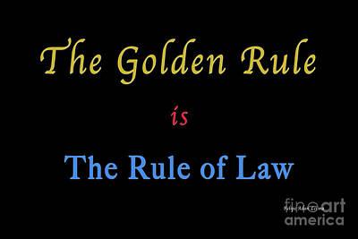 Photograph - The Golden Rule by Felipe Adan Lerma