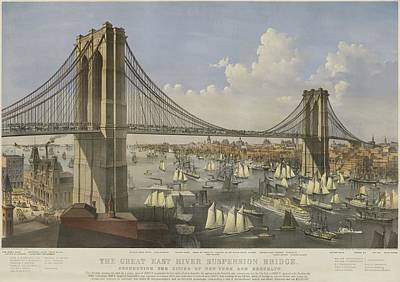 Sailboats Drawing - The Great East River Suspension Bridge by Currier and Ives