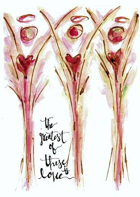 Faith Hope And Love Painting - The Greatest Of These Is Love by Elizabeth Moersch