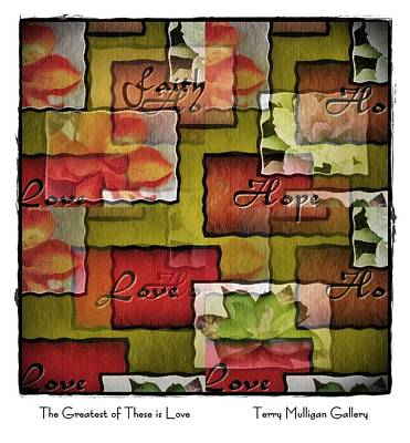 The Greatest Of These Is Love Art Print by Terry Mulligan