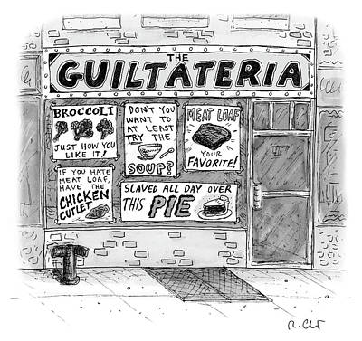 Drawing - The Guiltateria by Roz Chast