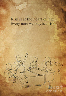 Music Drawing - The Heart Of Jazz, Inspirational Quote by Drawspots Illustrations