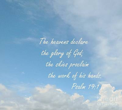 Bible Photograph - The Heavens Declare by Eloise Schneider