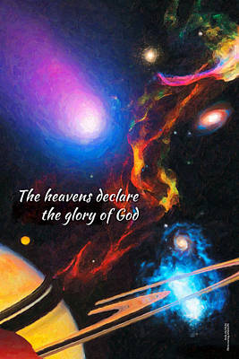 The Heavens Declare The Glory Of God Art Print by Chuck Mountain
