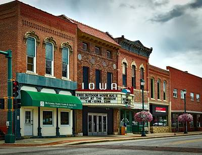Theater Town Photograph - The Iowa Theatre by Mountain Dreams