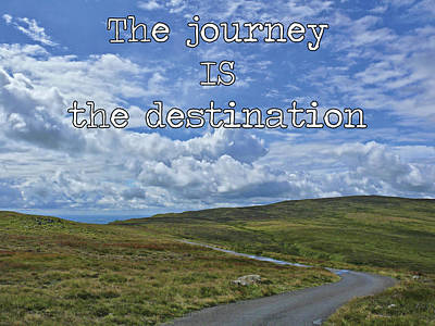 Photograph - The Journey Is The Destination by Colin Clarke
