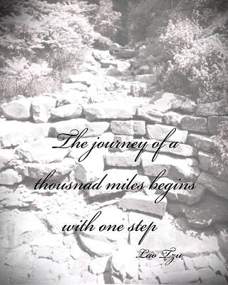 Photograph - The Journey Quote  by Ann Powell
