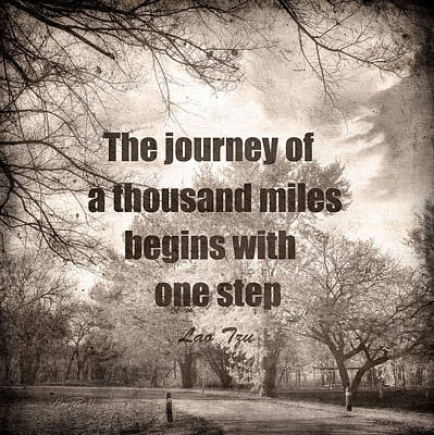 Photograph - The Journey -zen Quote Photo Art  by Ann Powell
