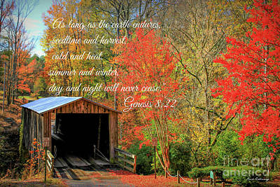 Photograph - The Law Of The Harvest Elder Mill Covered Bridge Scripture Art by Reid Callaway