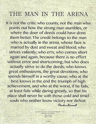 The Man In The Arena Quote By Theodore Roosevelt On Raw Linen Original by Desiderata Gallery