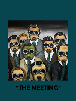 Dark Humor Painting - The Meeting With Lettering by Leah Saulnier The Painting Maniac