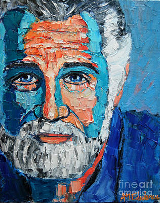 Beer Oil Painting - The Most Interesting Man In The World by Ana Maria Edulescu