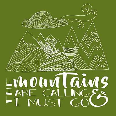 Must Art Digital Art - The Mountains Are Calling by Heather Applegate