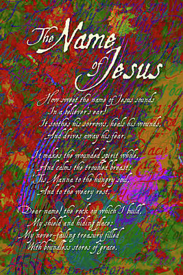 Digital Art - The Name Of Jesus by Chuck Mountain