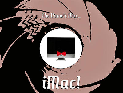 Digital Art - The Name's Mac... Imac by ISAW Gallery