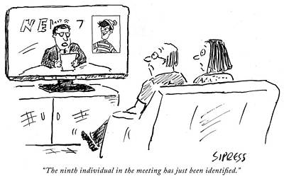 Drawing - The Ninth Individual In The Meeting by David Sipress