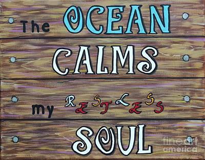 The Ocean Calms My Restless Soul Original