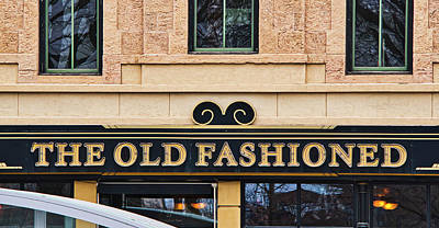 Photograph - The Old Fashioned - Madison - Wisconsin by Steven Ralser