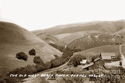 Photograph - The Old West Berta Ranch Carmel Valley 1935 by California Views Mr Pat Hathaway Archives