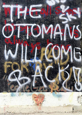 Photograph - The Ottomans Will Come Back by Munir Alawi