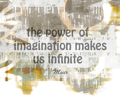 Mixed Media - The Power Of Imagination -abstract Art With Text by Ann Powell
