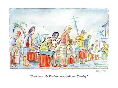 Drawing - The President May Visit Next Tuesday by Peter Kuper
