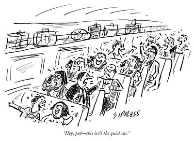 Drawing - The Quiet Car by David Sipress