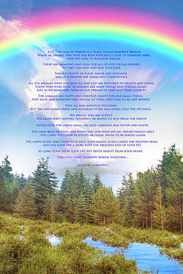 Photograph - The Rainbow Bridge Poem by Mark Andrew Thomas