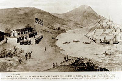 Photograph - The Raising Of The American Flag And Taking Possession Of Yerba  by California Views Mr Pat Hathaway Archives