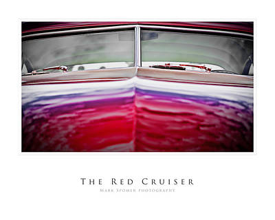 Photograph - The Red Cruiser by Mark Spomer