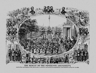 The Result Of The Fifteenth Amendment Art Print by War Is Hell Store