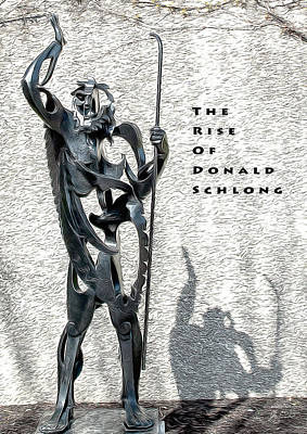 The Rise Of Donald Schlong Art Print