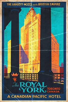 Mixed Media - The Royal York Hotel - Folded by Vintage Advertising Posters