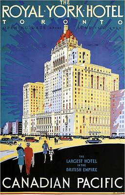 Royalty-Free and Rights-Managed Images - The Royal York Hotel, Toronto, Canada - Canadian Pacific - Retro travel Poster - Vintage Poster by Studio Grafiikka