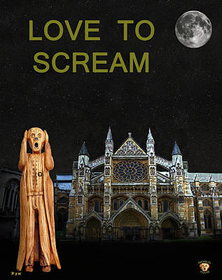 Westminster Abbey Mixed Media - The Scream World Tour Westminster Abbey Love To Scream by Eric Kempson