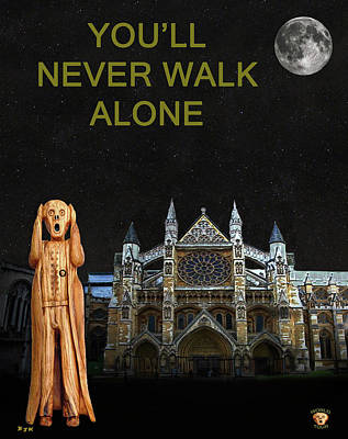 Westminster Abbey Mixed Media - The Scream World Tour Westminster Abbey Youll Never Walk Alone by Eric Kempson