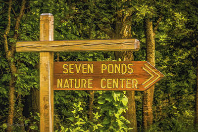 Photograph - The Seven Ponds Nature Center Sign by LeeAnn McLaneGoetz McLaneGoetzStudioLLCcom
