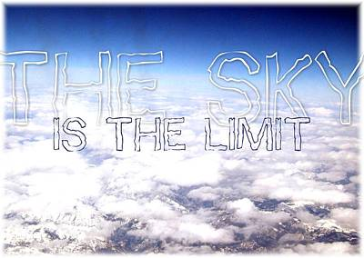 The Sky Is The Limit Original